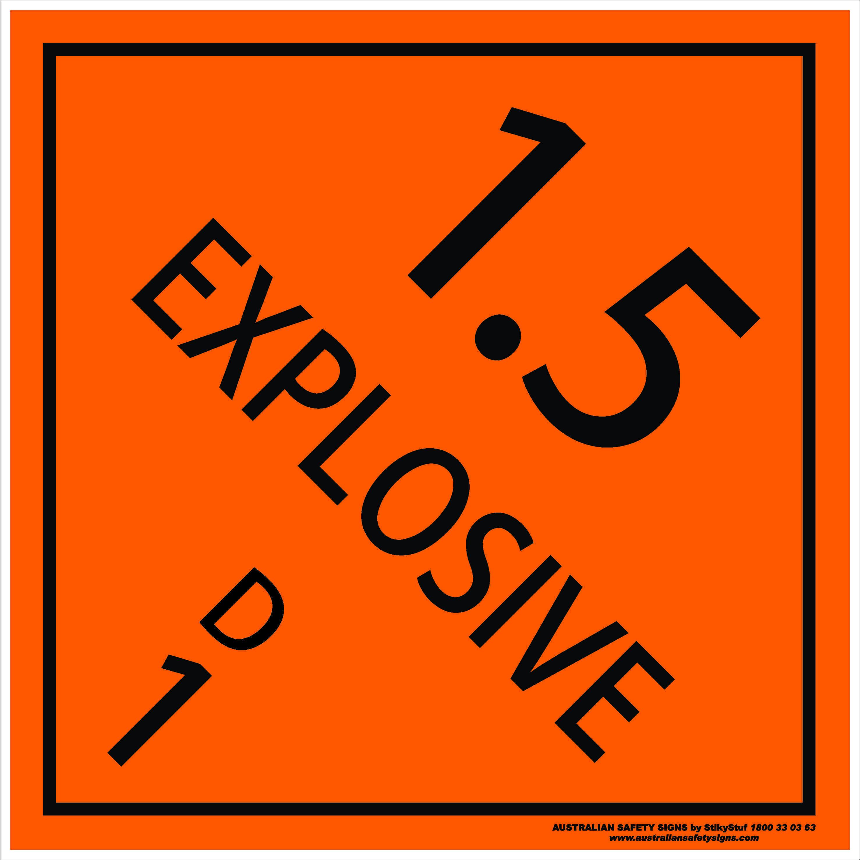Hazchem Signs CLASS 1 - EXPLOSIVE 1.5