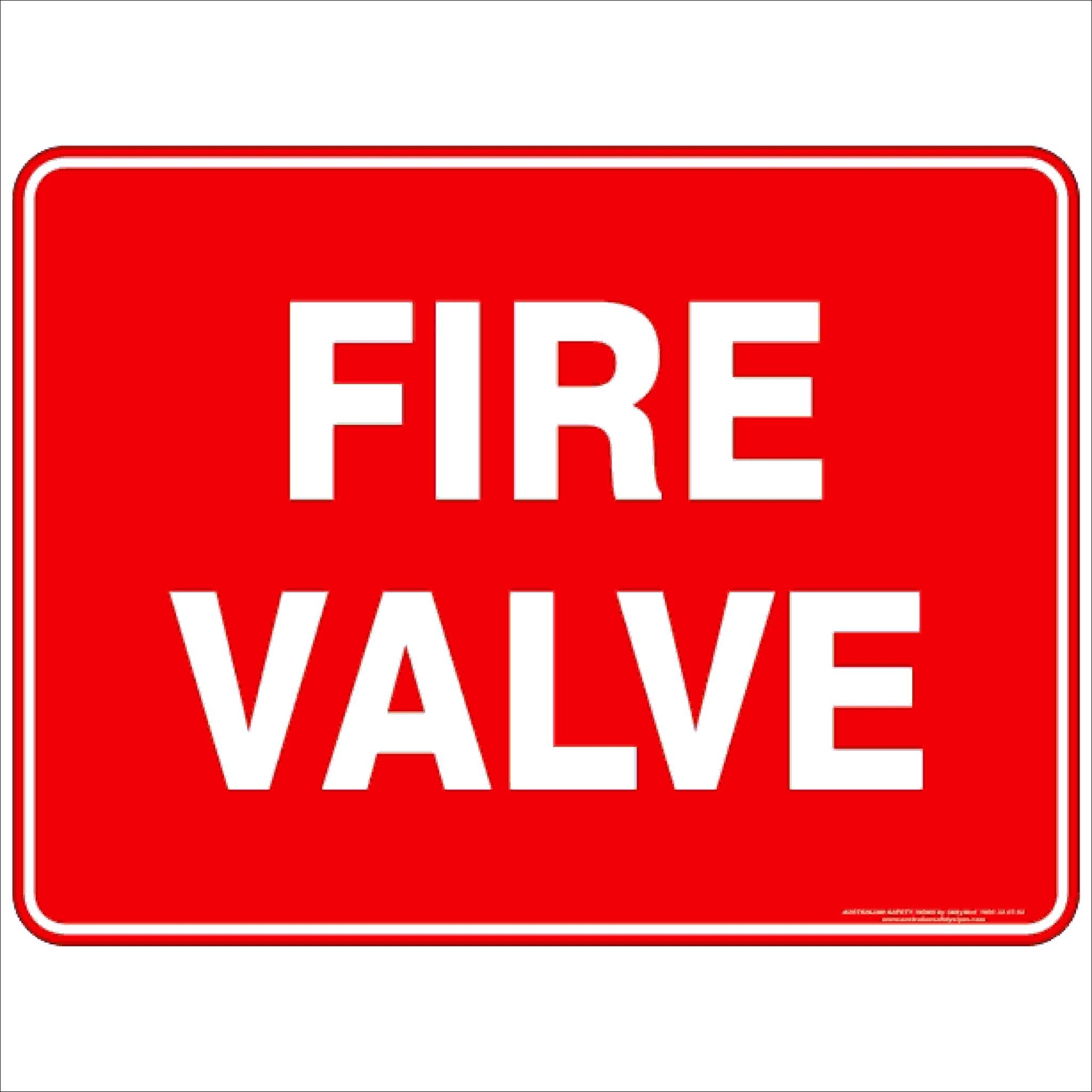 Fire Safety Signs FIRE VALVE TEXT