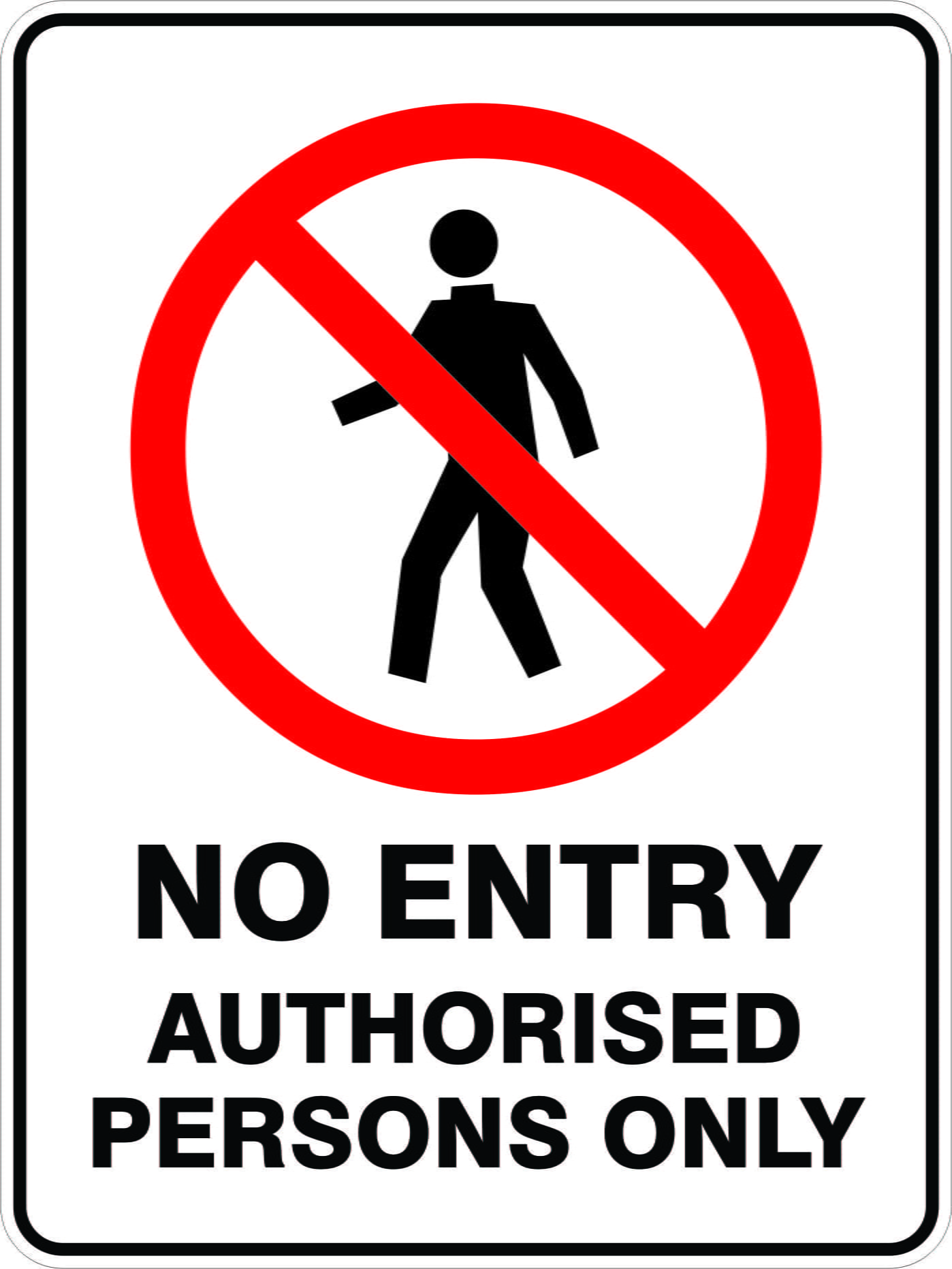 NO UNAUTHORISED ENTRY METAL SAFETY SIGNS PRINTED SIGN