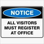Notice Signs ALL VISITORS MUST REGISTER AT OFFICE