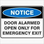 Notice Signs DOOR ALARMED OPEN ONLY FOR EMERGENCY EXIT