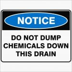 Notice Signs DO NOT PUMP CHEMICALS DOWN THIS DRAIN