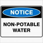 Notice Signs NON-POTABLE WATER
