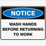 Notice Signs WASH HANDS BEFORE RETURNING TO WORK