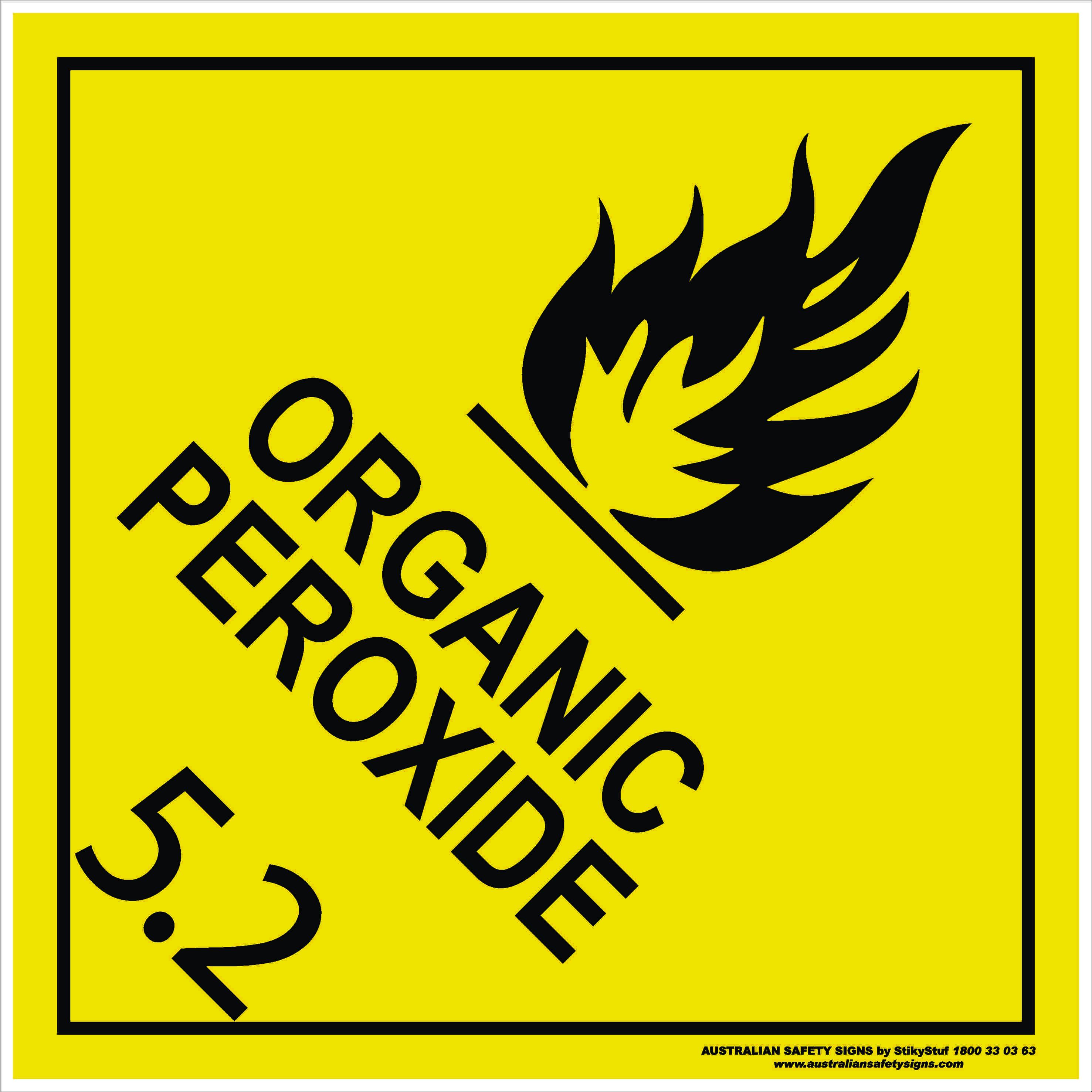 Hazchem Signs CLASS 5 - ORGANIC PEROXIDE 5.2