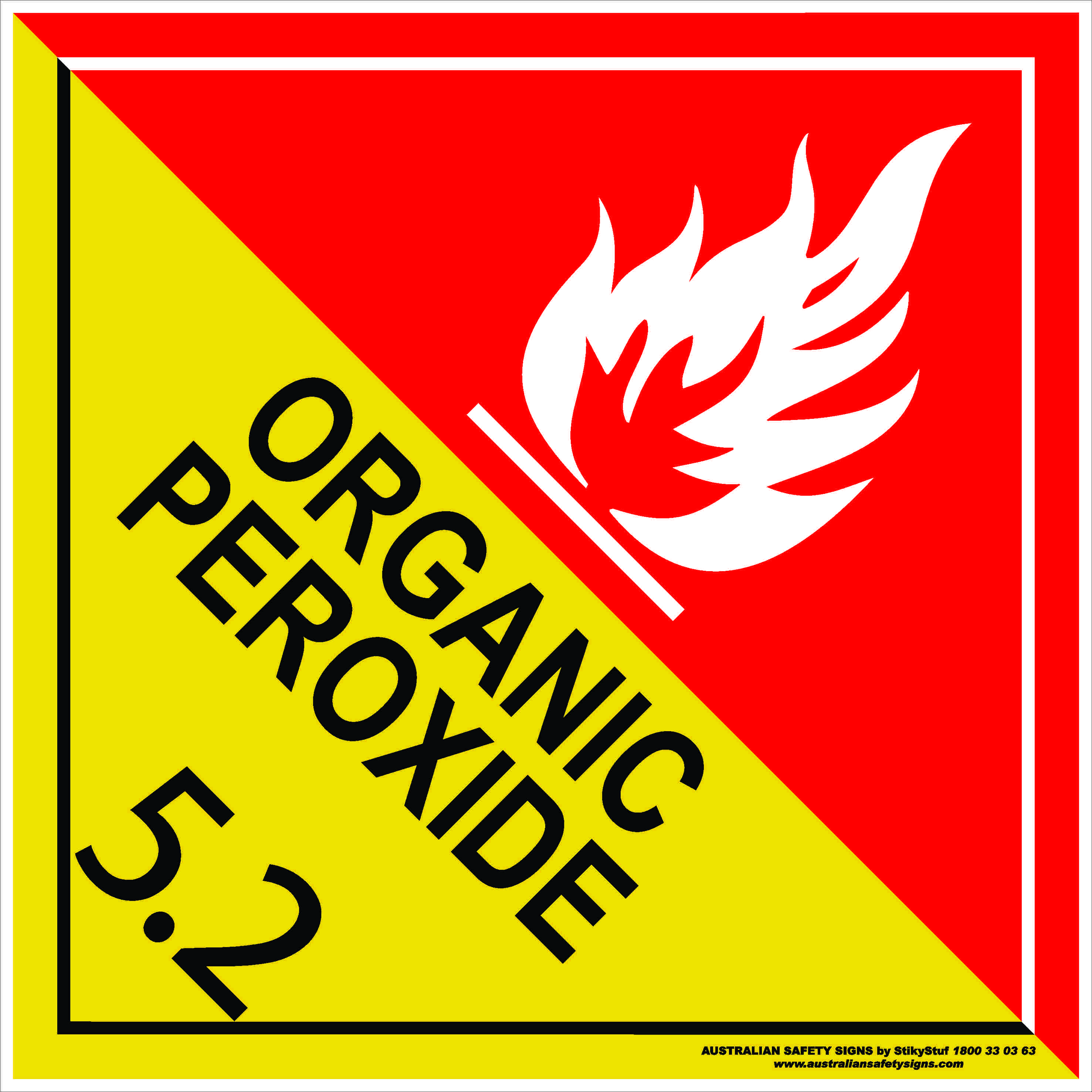 Hazchem Signs CLASS 5 - ORGANIC PEROXIDE 5.2 WHITE