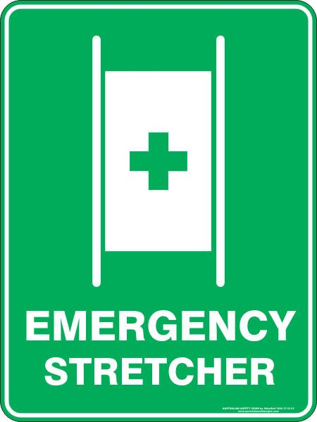 Emergency Signs EMERGENCY STRETCHER