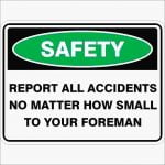 Emergency Signs REPORT ALL ACCIDENTS