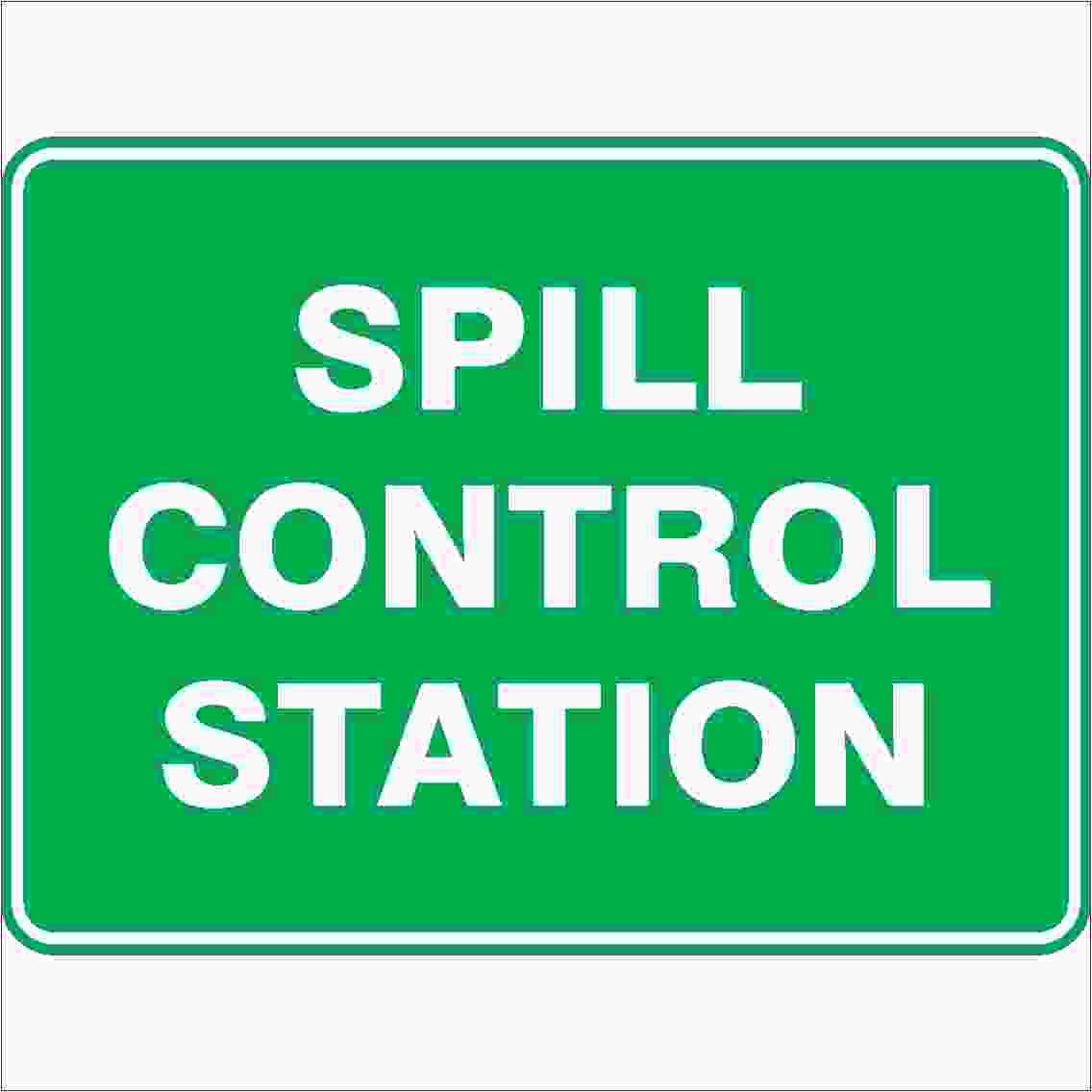 Emergency Signs SPILL CONTROL STATION