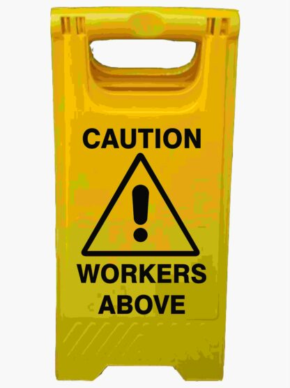 CAUTION WORKERS ABOVE A-Frame Signs