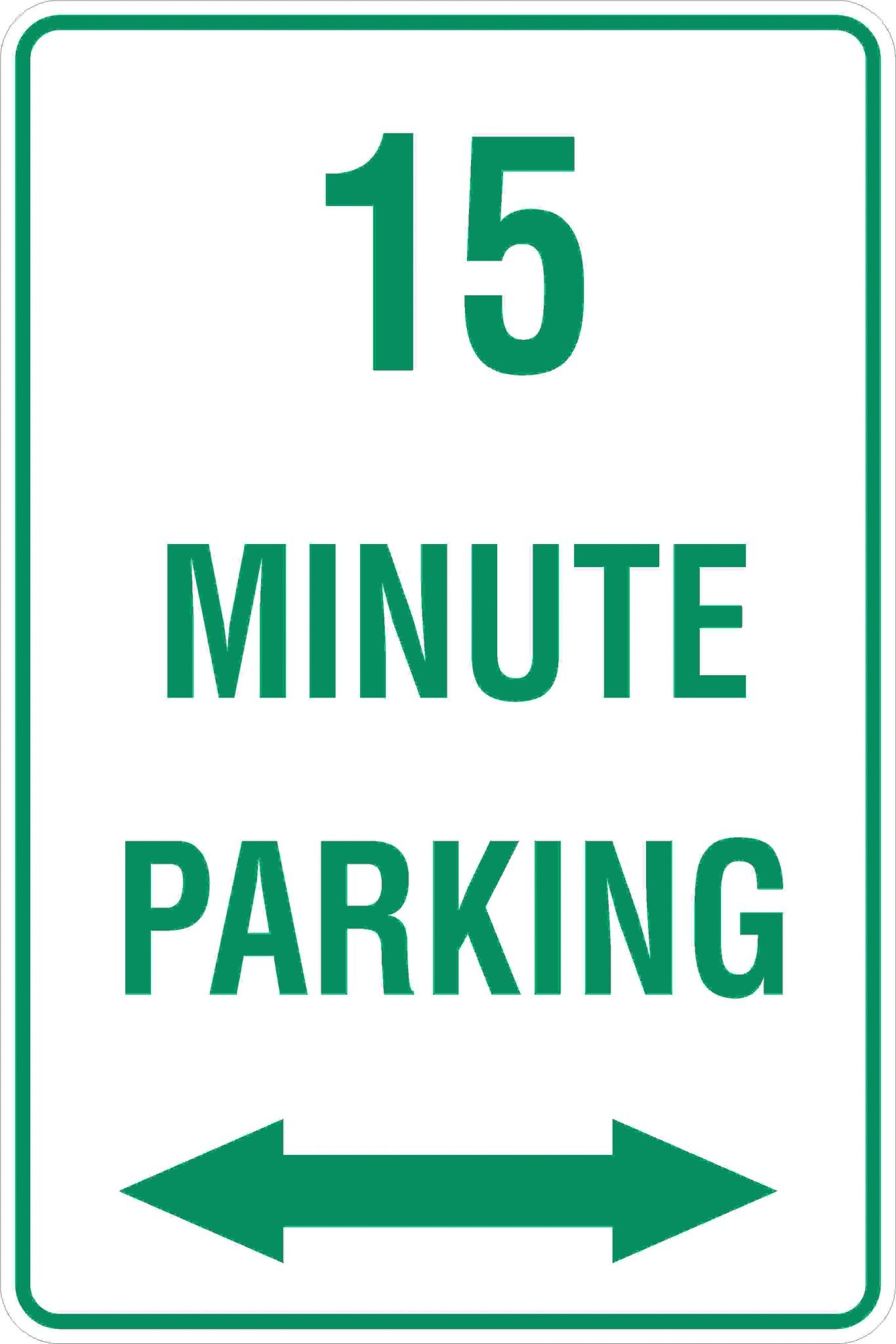 Parking Signs 15 MINUTE PARKING