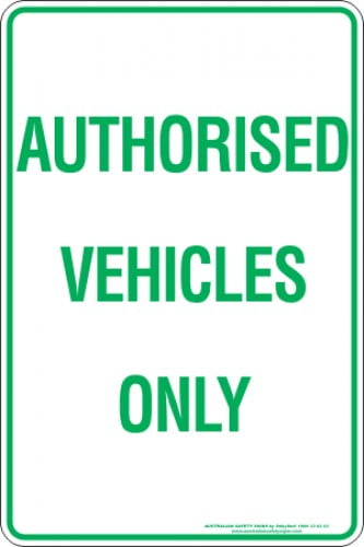 Parking Signs AUTHORISED VEHICLES ONLY