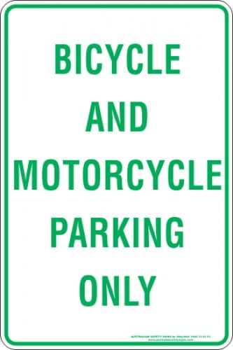 Parking Signs BICYCLE AND MOTORCYCLE PARKING ONLY