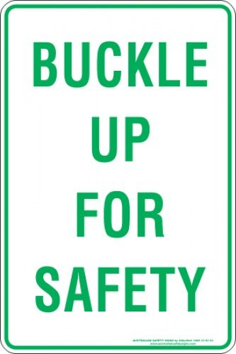 Parking Signs|Traffic Signs BUCKLE UP FOR SAFETY