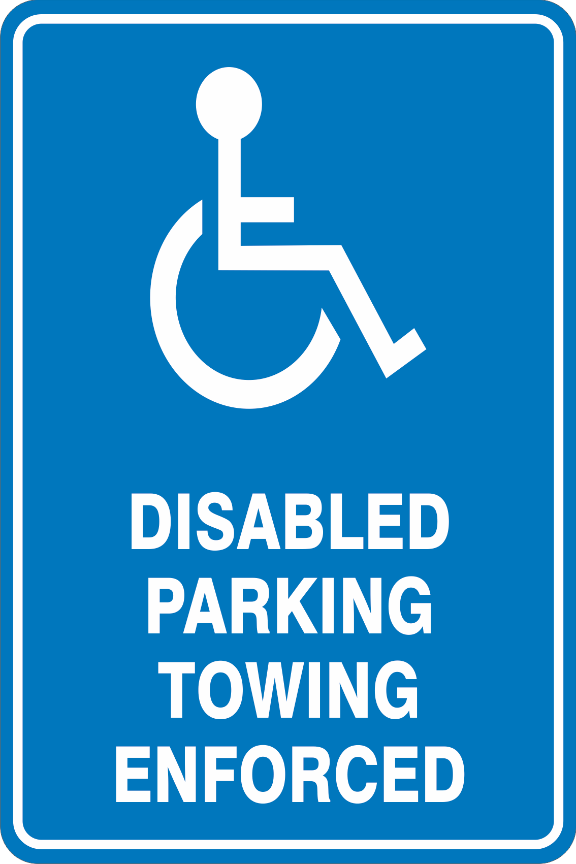 Parking Signs DISABLED PARKING TOWING ENFORCED