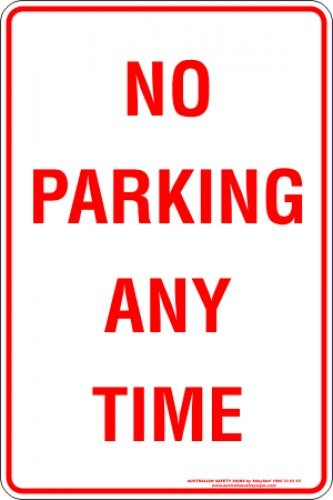 Parking Signs NO PARKING ANY TIME