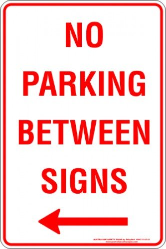 Parking Signs NO PARKING BETWEEN SIGNS ARROW LEFT