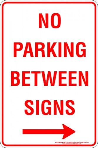 Parking Signs NO PARKING BETWEEN SIGNS ARROW RIGHT