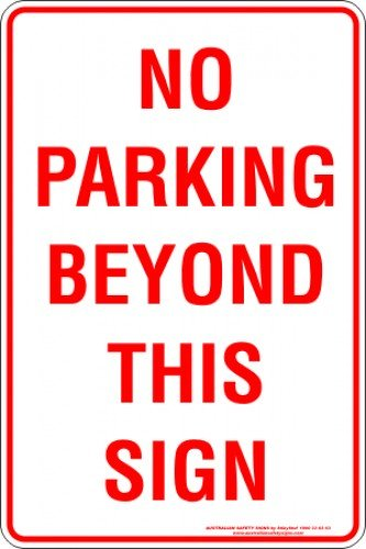 Parking Signs NO PARKING BEYOND THIS SIGN