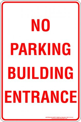Parking Signs NO PARKING BUILDING ENTRANCE
