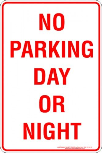 Parking Signs NO PARKING DAY OR NIGHT
