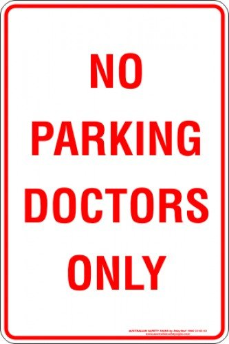 Parking Signs NO PARKING DOCTORS ONLY