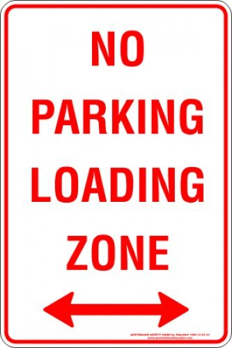 Parking Signs NO PARKING LOADING ZONE SPAN ARROW