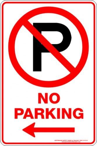 Parking Signs NO PARKING P ARROW LEFT