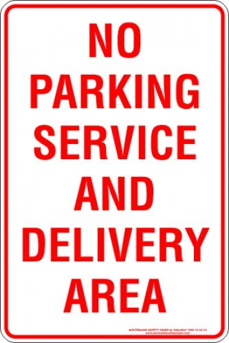 Parking Signs NO PARKING SERVICE AND DELIVERY AREA