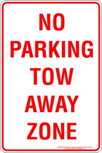 Parking Signs NO PARKING TOW AWAY ZONE
