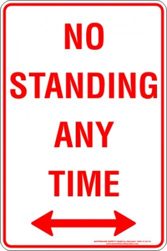 Parking Signs NO STANDING ANY TIME SPAN ARROW