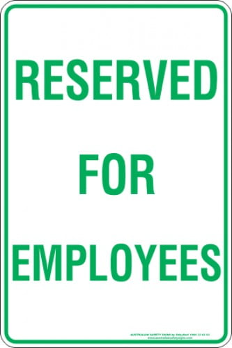Parking Signs RESERVED FOR EMPLOYEES