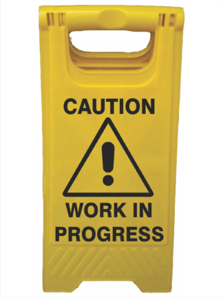 CAUTION WORK IN PROGRESS A-Frame Signs