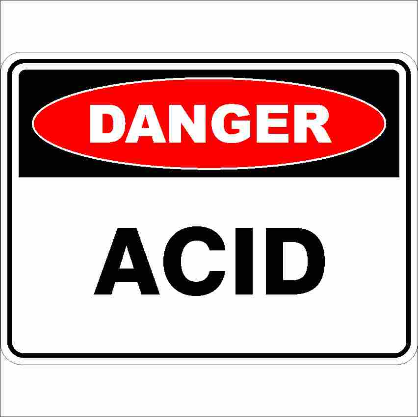Danger Signs ACID