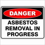 Danger Signs ASBESTOS REMOVAL IN PROGRESS