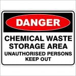 Danger Signs CHEMICAL WASTE STORAGE AREA UNAUTHORISED PERSONS KEEP OUT