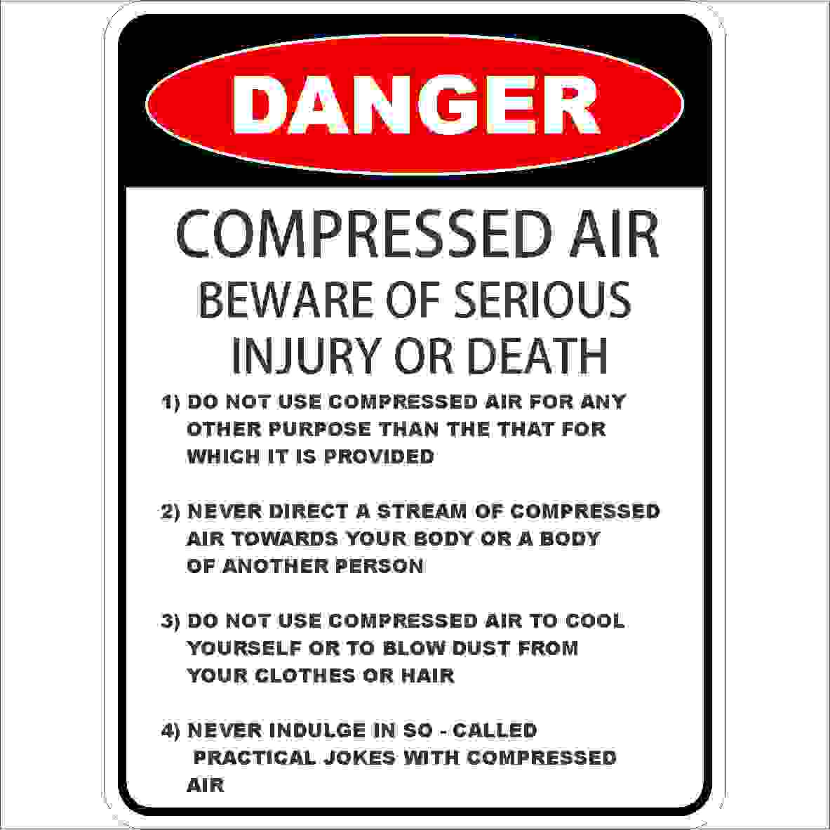 Danger Signs COMPRESSED AIR – DETAILED