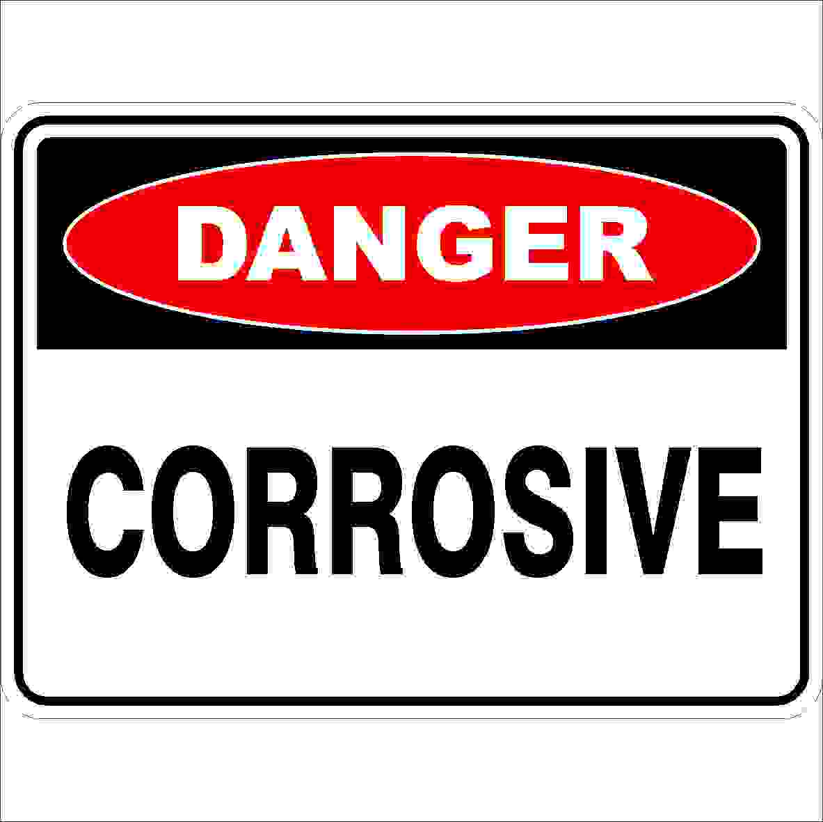Danger Signs CORROSIVE