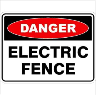 Electric Fence Discount Safety Signs Australia