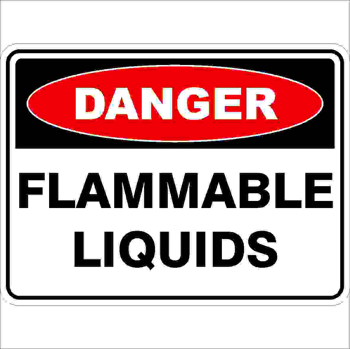Danger Signs FLAMMABLE LIQUIDS