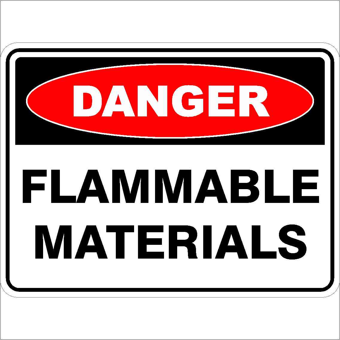 Danger Signs FLAMMABLE MATERIALS