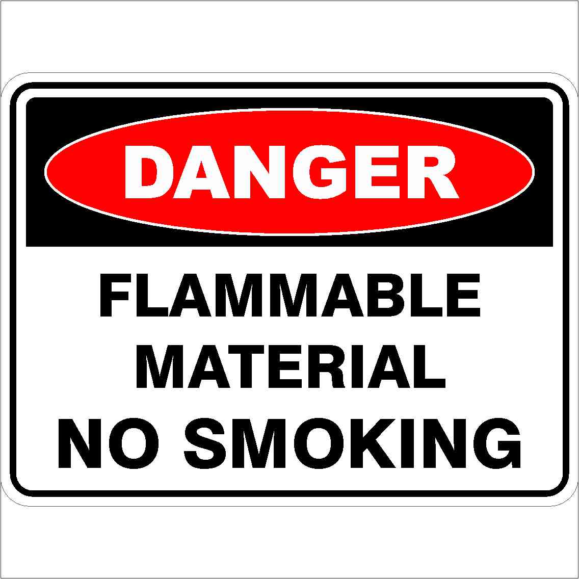 Danger Signs FLAMMABLE MATERIAL NO SMOKING