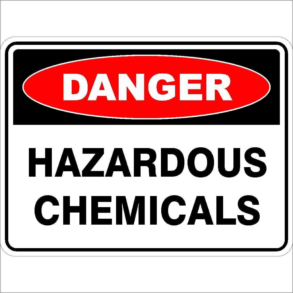 Danger Signs HAZARDOUS CHEMICALS