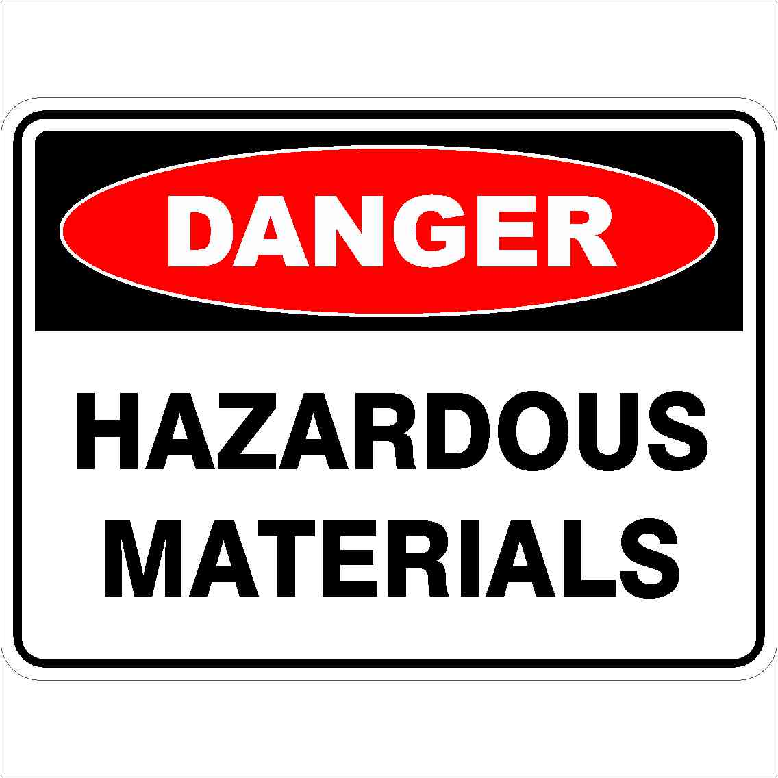 Danger Signs HAZARDOUS MATERIALS