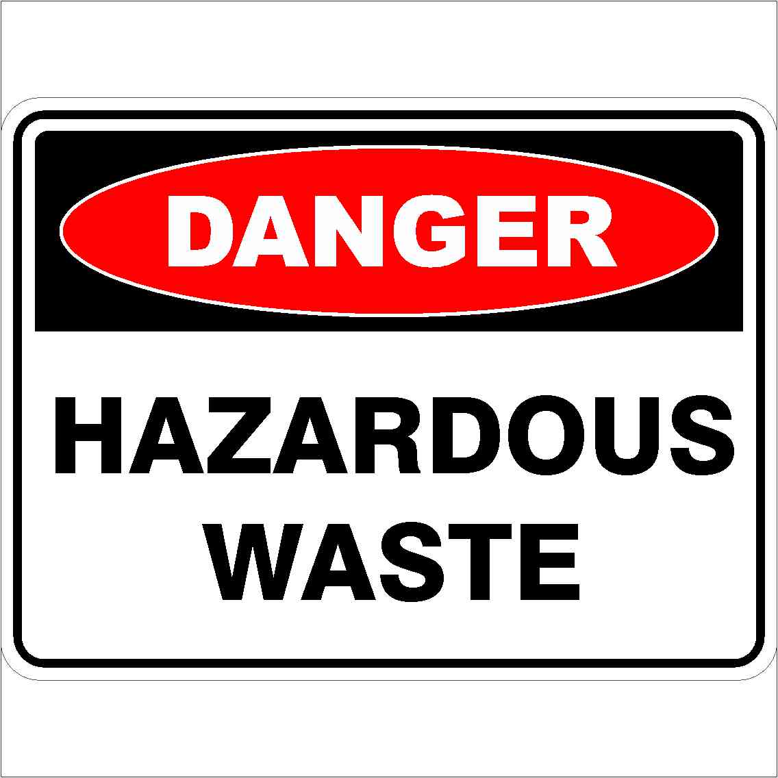 Danger Signs HAZARDOUS WASTE