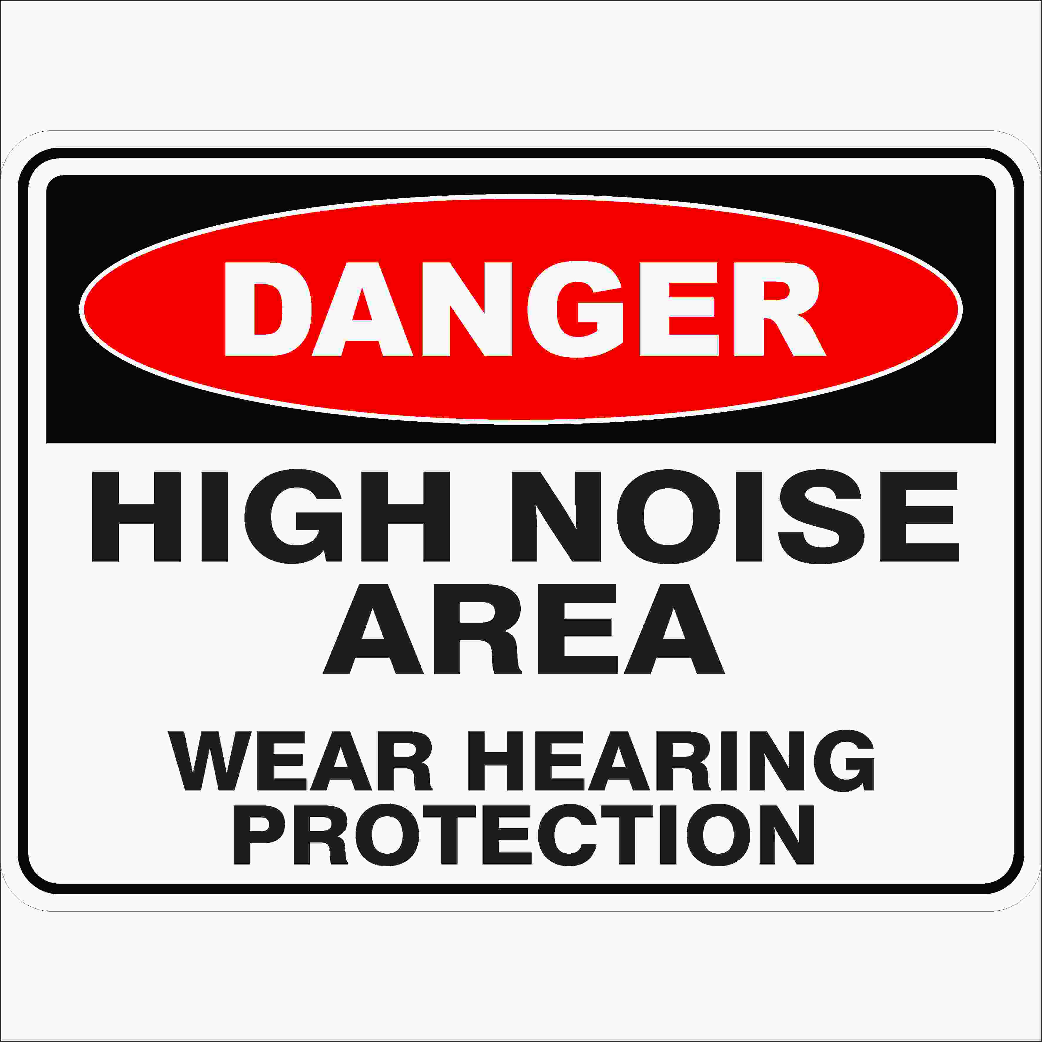 Danger Signs HIGH NOISE AREA