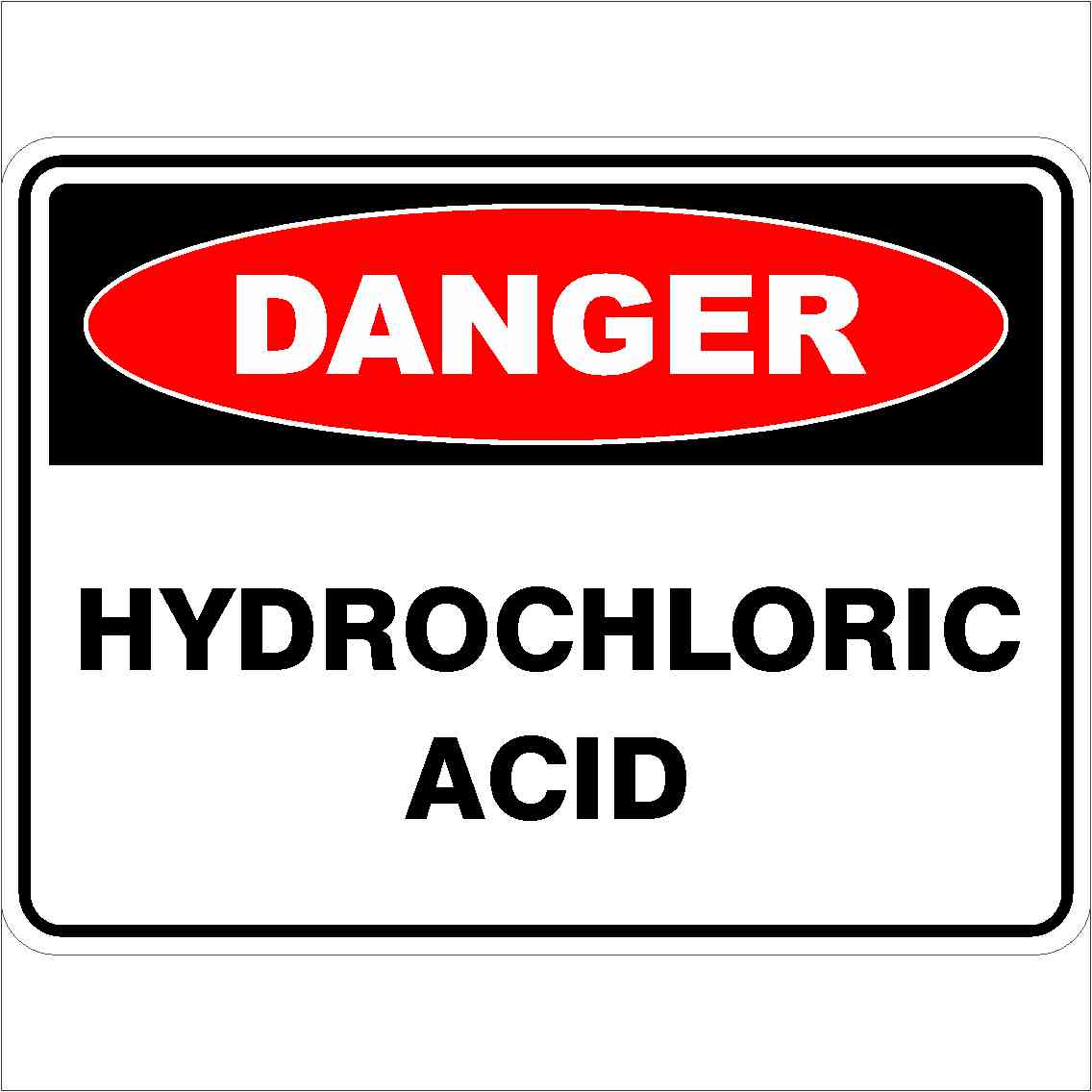 Danger Signs HYDROCHLORIC ACID