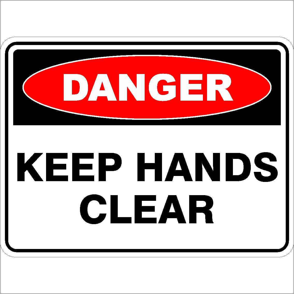 Danger Signs KEEP HANDS CLEAR