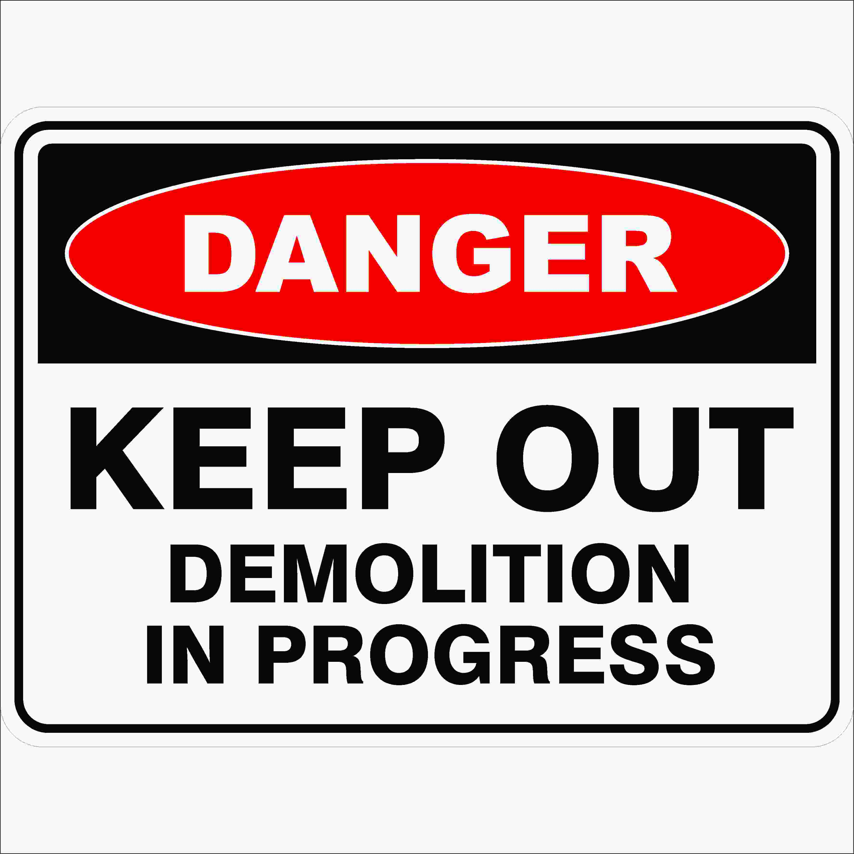 keep out demolition in progress