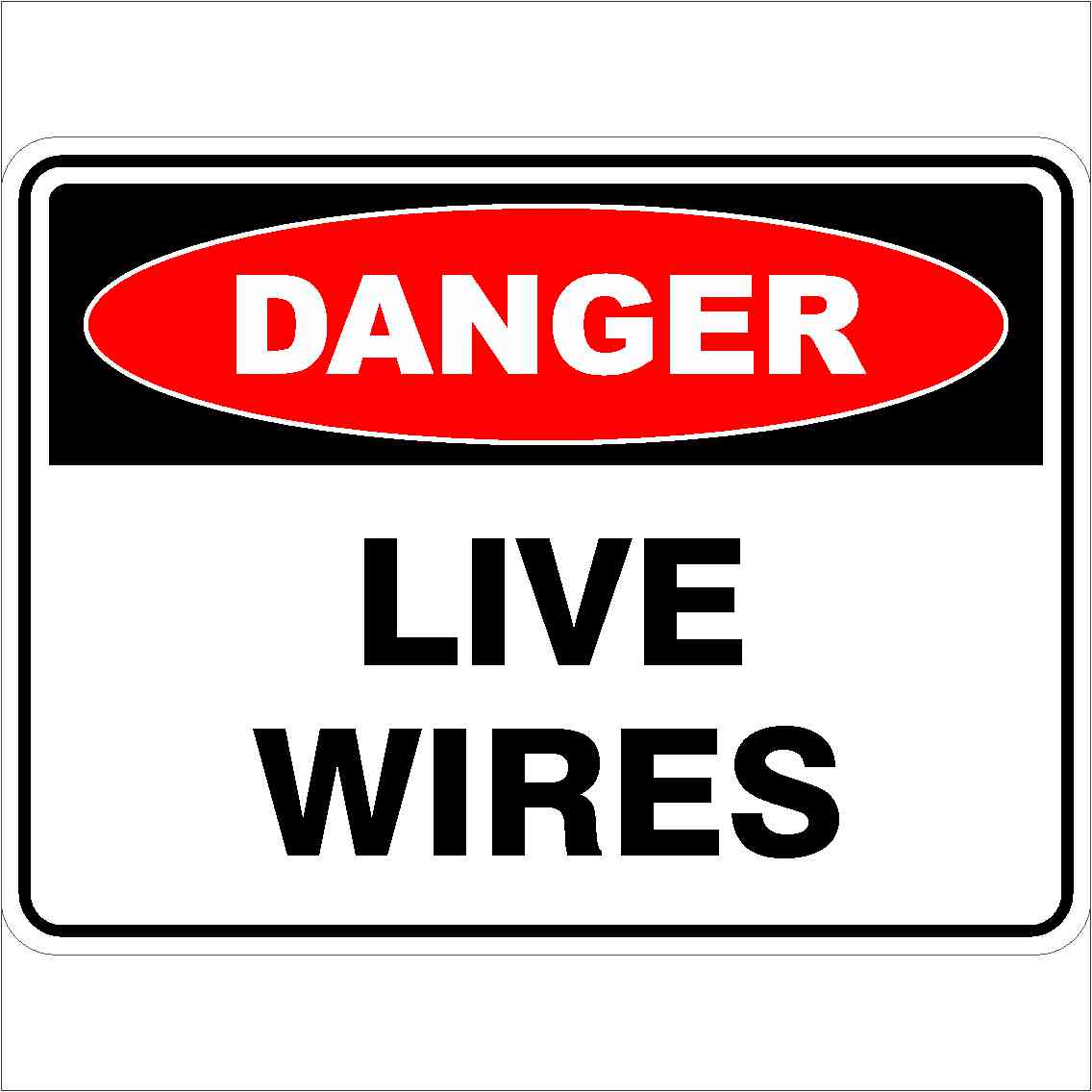 Danger Signs LIVE WIRES